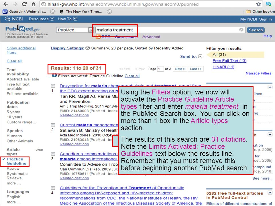Using the Filters option, we now will activate the Practice Guideline Article types filter and enter malaria treatment in the PubMed Search box.