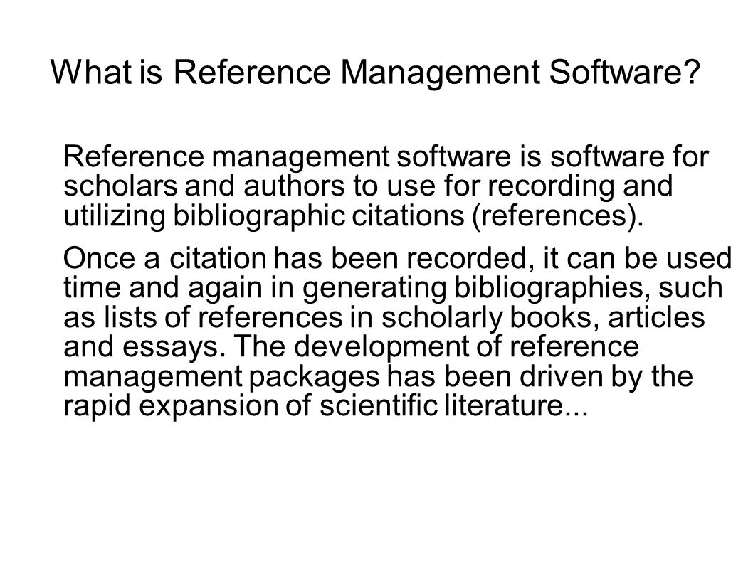 What is Reference Management Software.