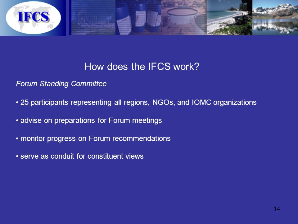 14 How does the IFCS work.