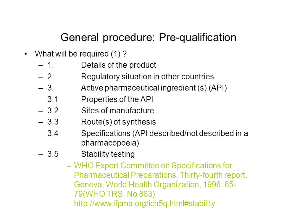 General procedure: Pre-qualification What will be required (1) .
