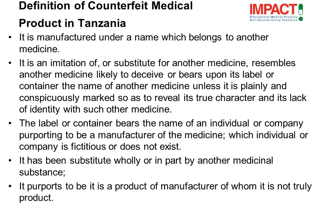 It is manufactured under a name which belongs to another medicine.
