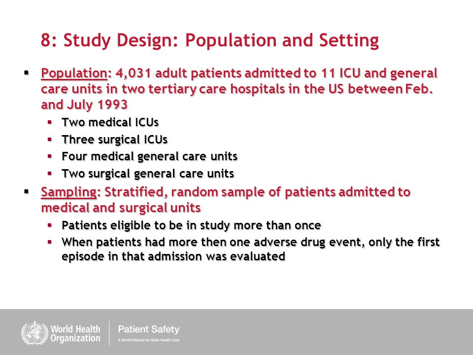 8: Study Design: Population and Setting Population: 4,031 adult patients admitted to 11 ICU and general care units in two tertiary care hospitals in the US between Feb.