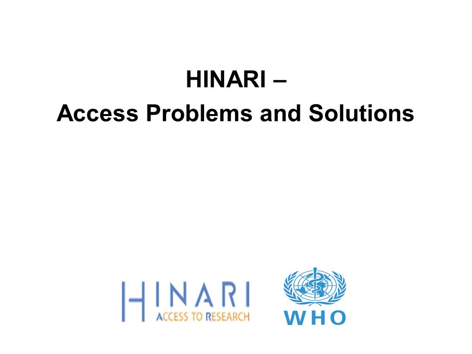 HINARI – Access Problems and Solutions
