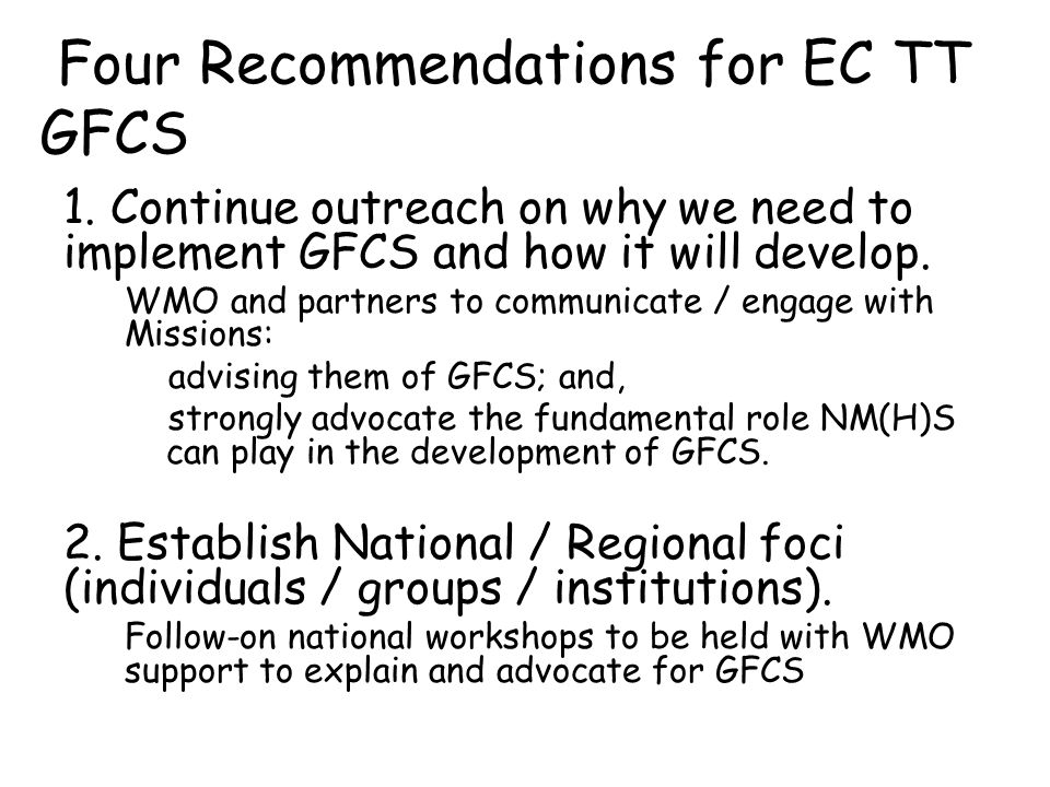 Four Recommendations for EC TT GFCS 1.