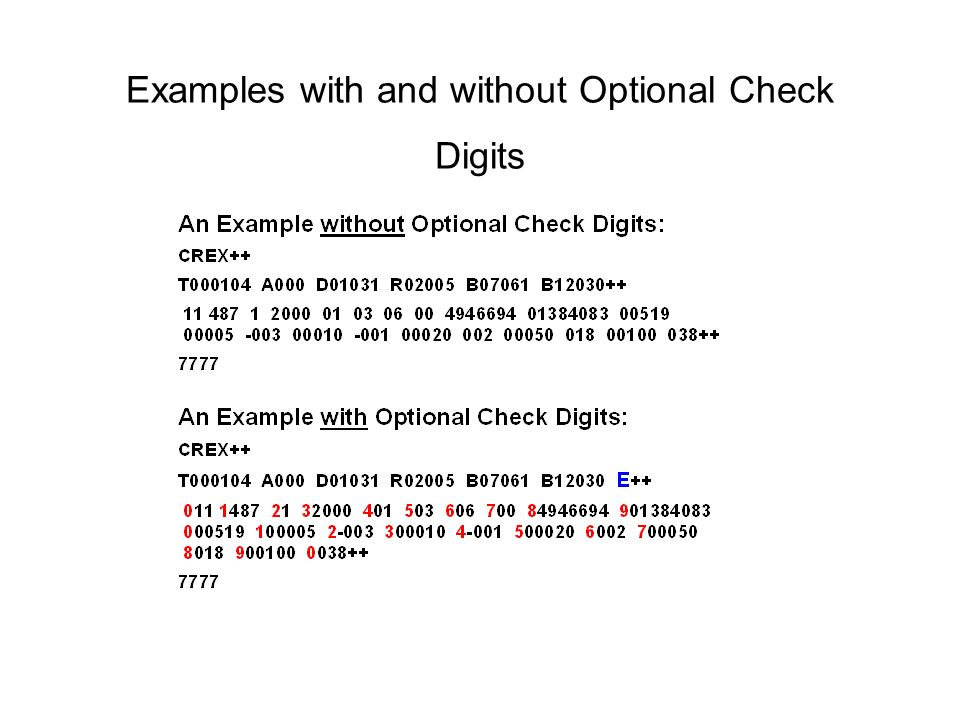 Examples with and without Optional Check Digits