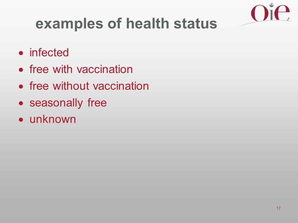 17 examples of health status infected free with vaccination free without vaccination seasonally free unknown
