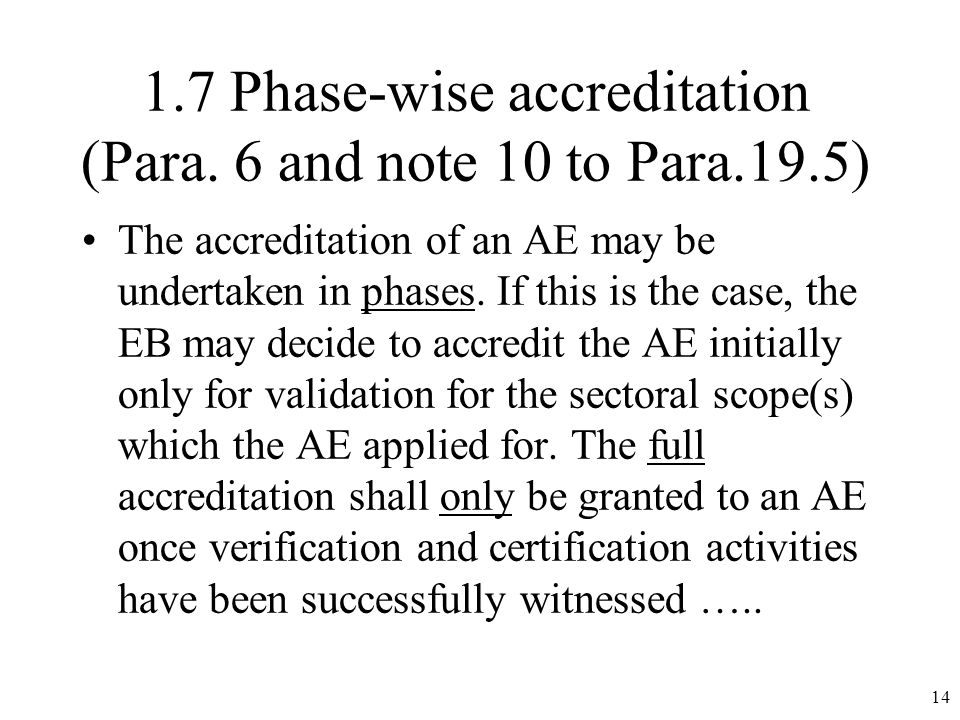 1.7 Phase-wise accreditation (Para.