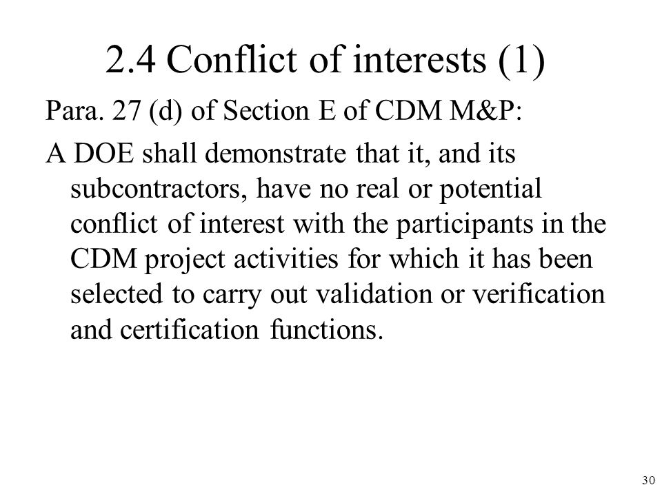 2.4 Conflict of interests (1) Para.