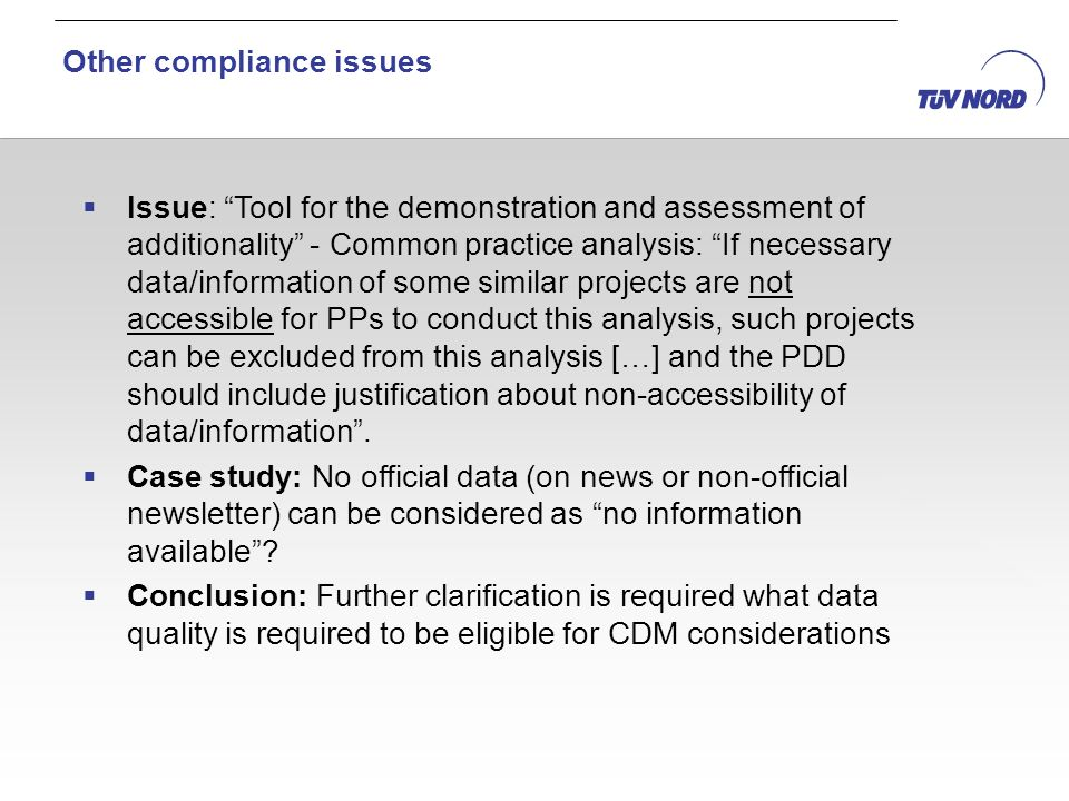 Issue: Tool for the demonstration and assessment of additionality - Common practice analysis: If necessary data/information of some similar projects are not accessible for PPs to conduct this analysis, such projects can be excluded from this analysis […] and the PDD should include justification about non-accessibility of data/information.