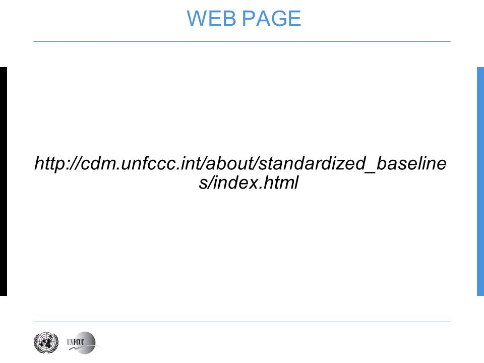 WEB PAGE http://cdm.unfccc.int/about/standardized_baseline s/index.html
