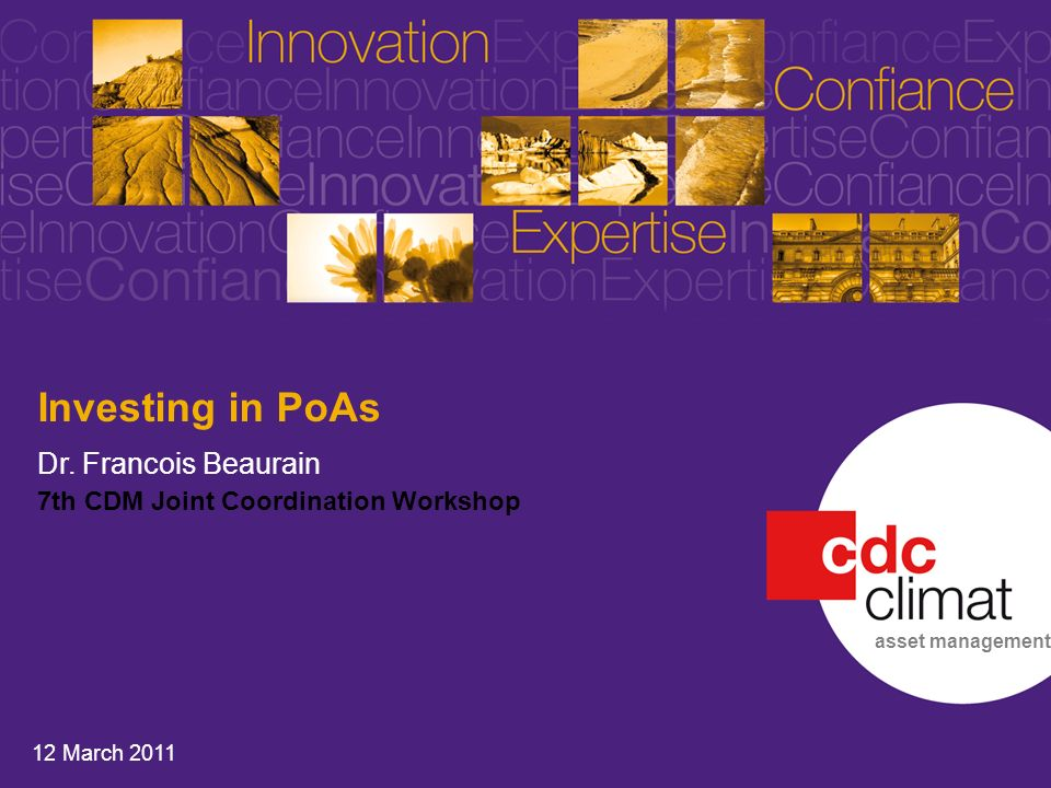 1 7th Joint Coordination Workshop I 12 March 2011 Investing in PoAs Dr.