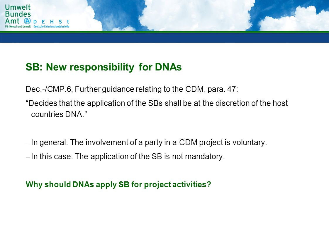 SB: New responsibility for DNAs Dec.-/CMP.6, Further guidance relating to the CDM, para.