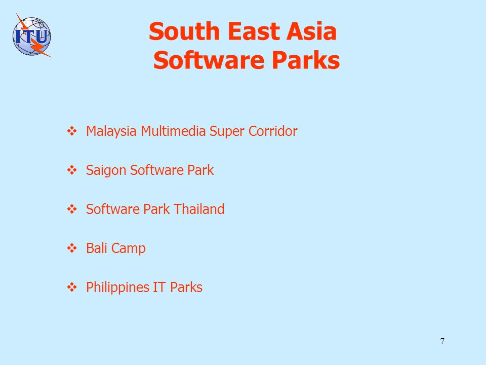 7 South East Asia Software Parks Malaysia Multimedia Super Corridor Saigon Software Park Software Park Thailand Bali Camp Philippines IT Parks