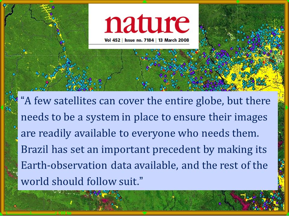 A few satellites can cover the entire globe, but there needs to be a system in place to ensure their images are readily available to everyone who needs them.