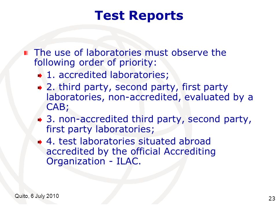 International Telecommunication Union Quito, 6 July Test Reports The use of laboratories must observe the following order of priority: 1.