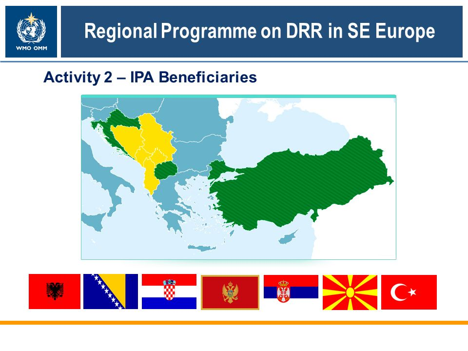 Activity 2 – IPA Beneficiaries Regional Programme on DRR in SE Europe
