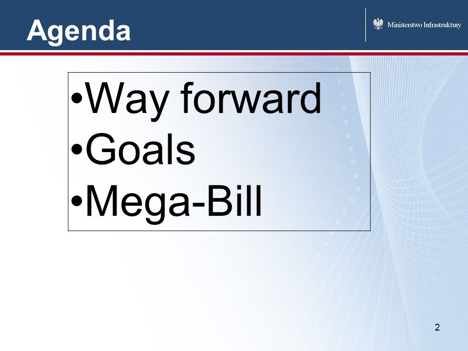Agenda 2 Way forward Goals Mega-Bill
