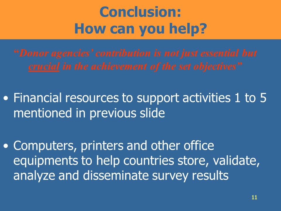 11 Conclusion: How can you help.