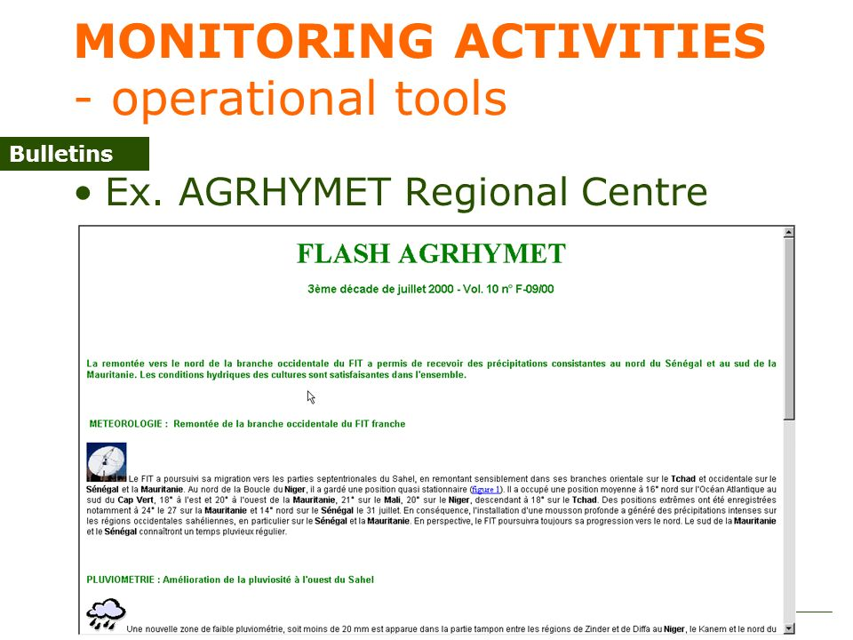 Expert meeting on the application of climate forecasts for agriculture 48 MONITORING ACTIVITIES - operational tools Ex.