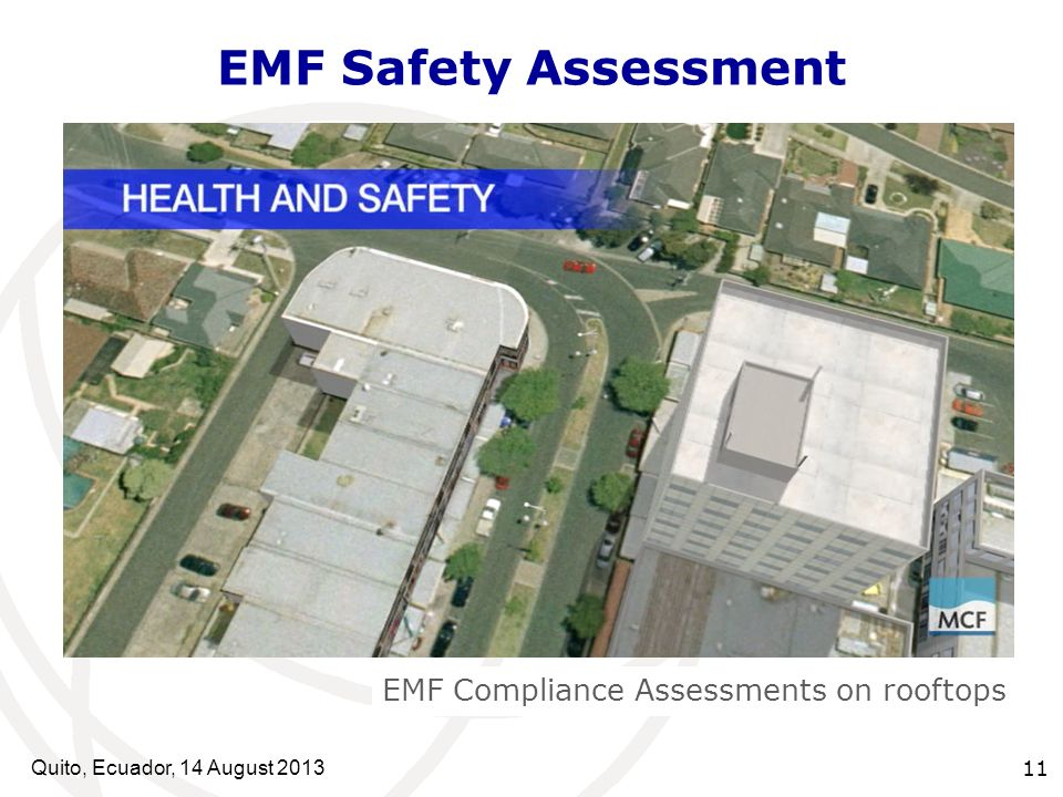 Quito, Ecuador, 14 August EMF Safety Assessment EMF Compliance Assessments on rooftops