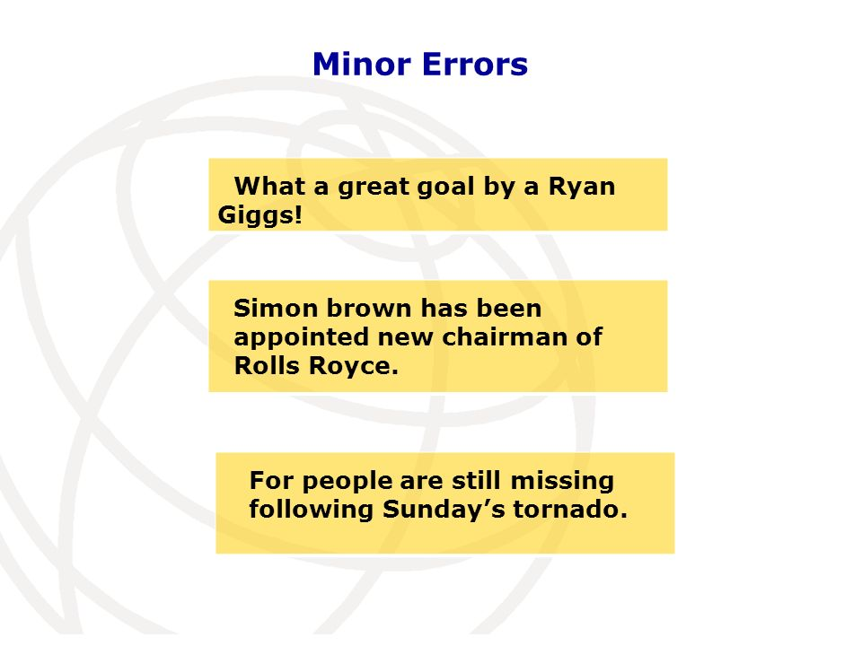 Minor Errors What a great goal by a Ryan Giggs.