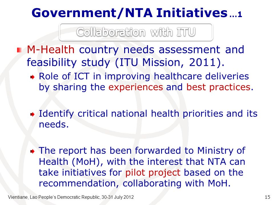 Government/NTA Initiatives …1 M-Health country needs assessment and feasibility study (ITU Mission, 2011).