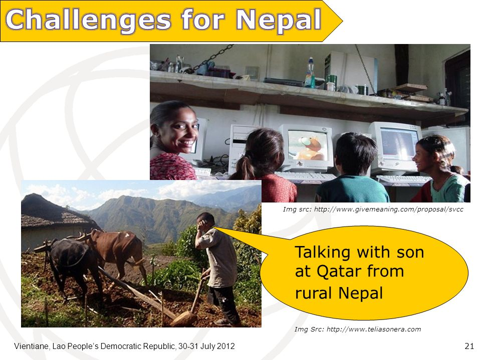Vientiane, Lao Peoples Democratic Republic, July Img src:   Talking with son at Qatar from rural Nepal Img Src: