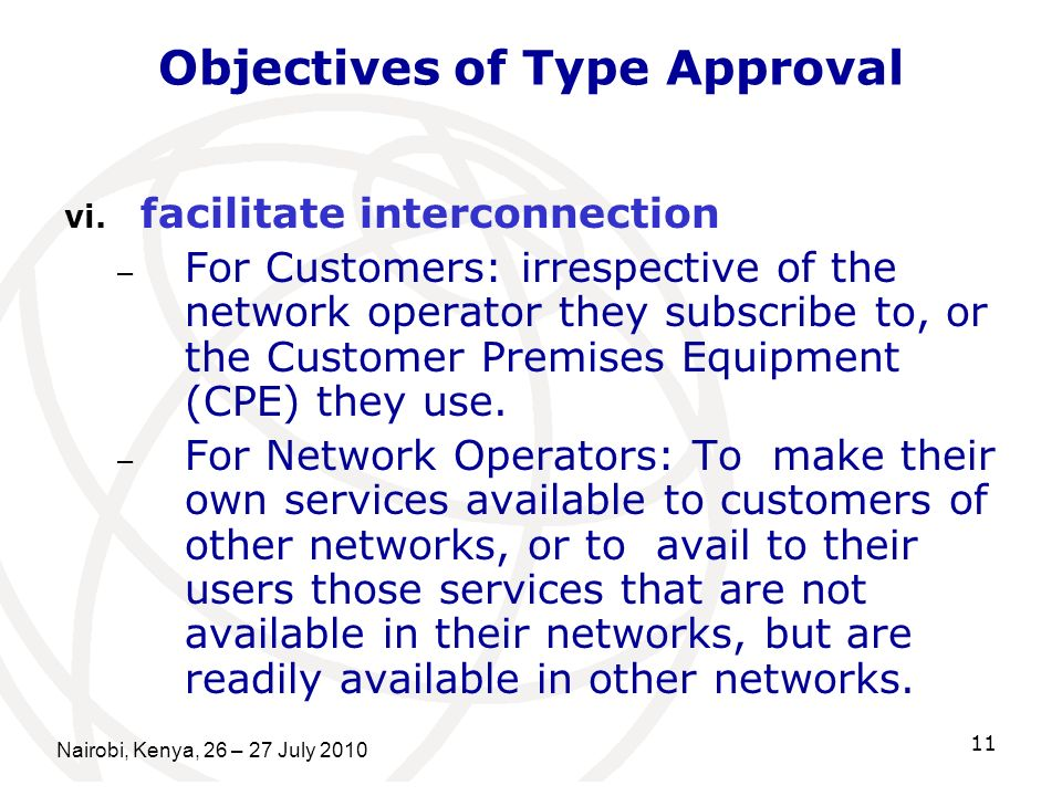 Objectives of Type Approval vi.