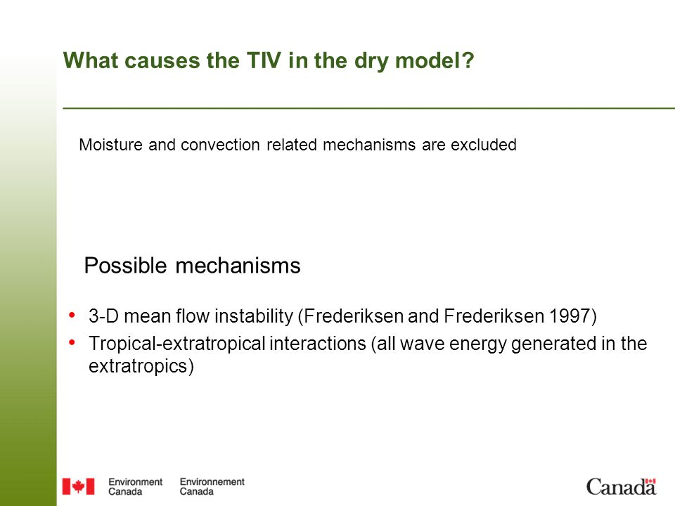 What causes the TIV in the dry model.