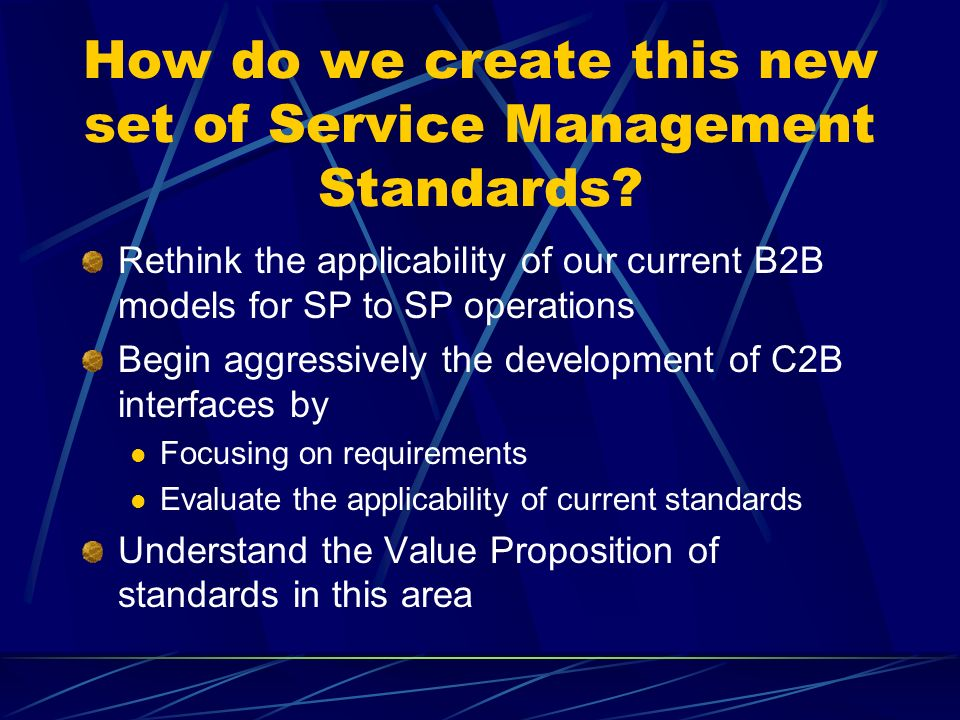 How do we create this new set of Service Management Standards.