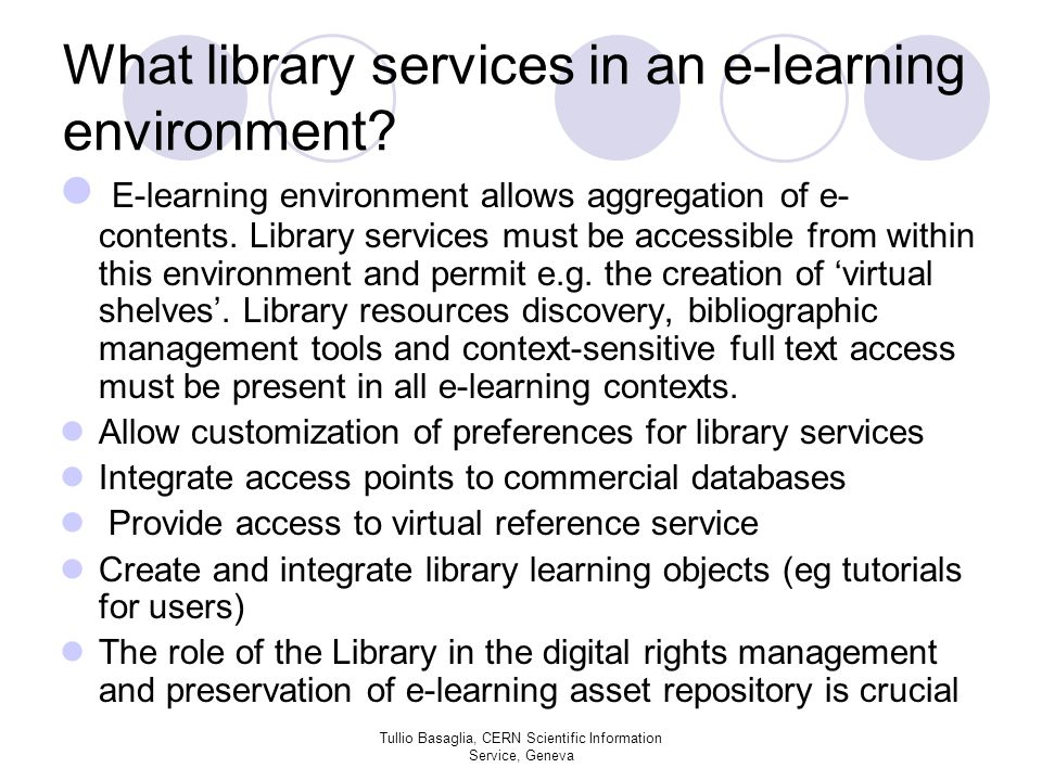 What library services in an e-learning environment.