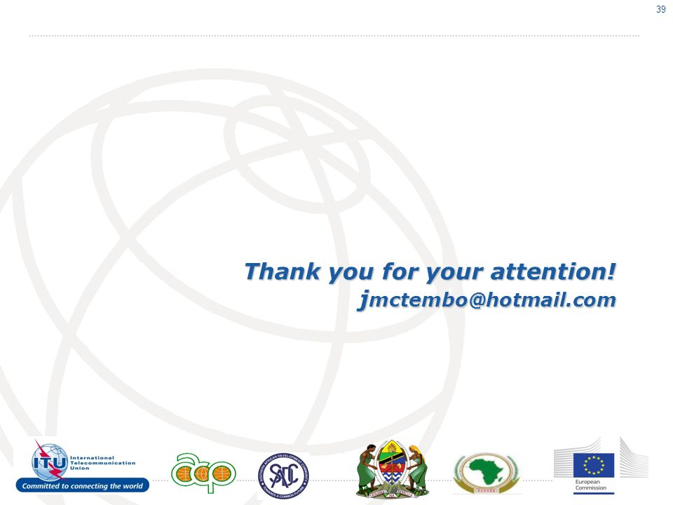 Thank you for your attention! j mctembo@hotmail.com 39