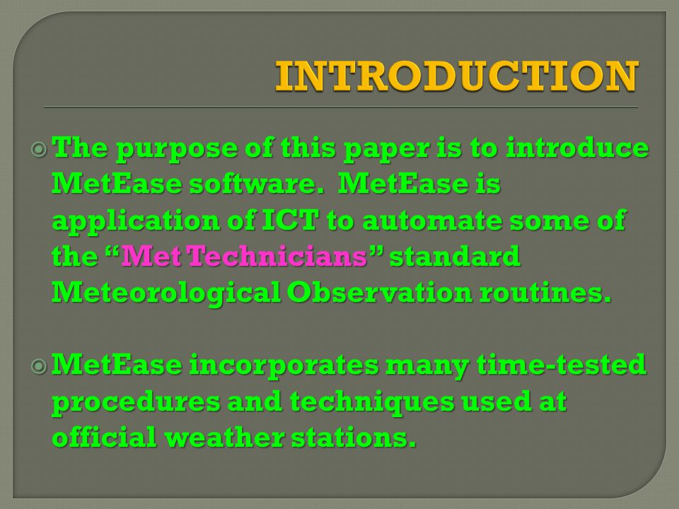 The purpose of this paper is to introduce MetEase software.