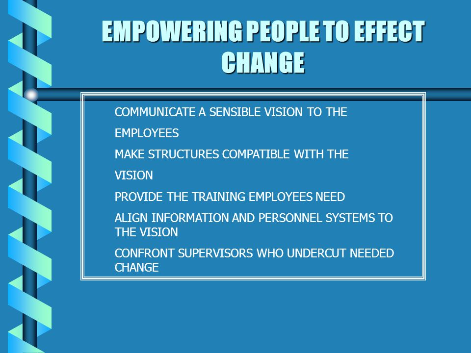 EMPOWERING BROAD BASED ACTION GETTING RID OF OBSTACLES CHANGING SYSTEMS OR STRUCTURES THAT UNDERMINE THE CHANGE VISION IDENTIFYING AND DISCUSSING CRISES OR MAJOR OPPORTUNITIES