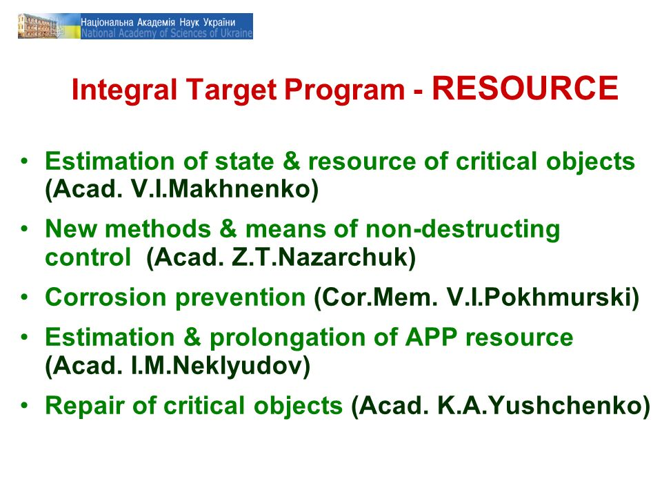 Integral Target Program - RESOURCE Estimation of state & resource of critical objects (Acad.