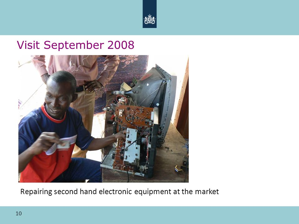 10 Visit September 2008 Repairing second hand electronic equipment at the market