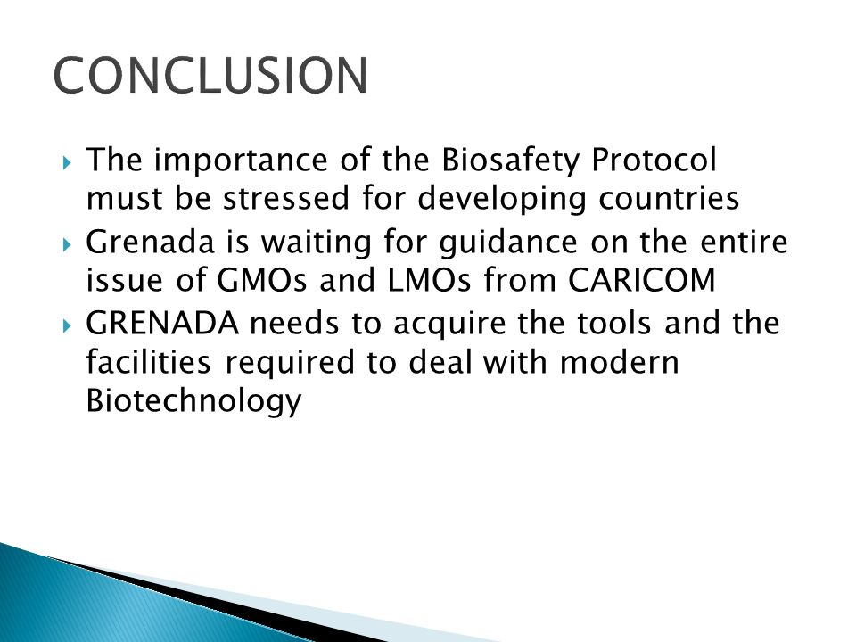 Implementation of the Cartagena Protocol on BIOSAFETY (since the main focus of this protocol is the transboundary movement of LMOs) More awareness angagement of the public on the issues as it relates to the subject area.