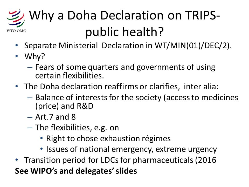 Why a Doha Declaration on TRIPS- public health.
