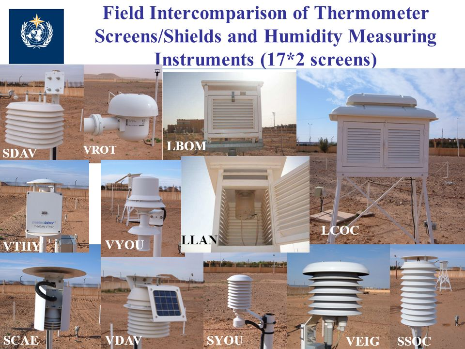 Field Intercomparison of Thermometer Screens/Shields and Humidity Measuring Instruments (17*2 screens) VEIG LBOM LLAN LCOC SCAE SDAV SSOC SYOUVDAV VROT VTHY VYOU