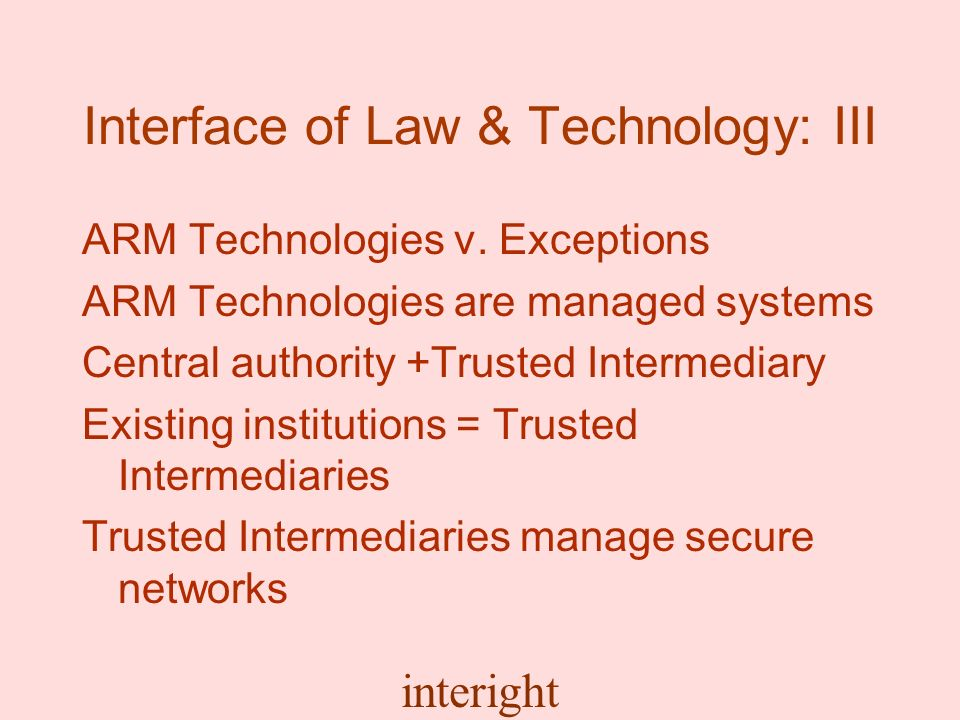 interight Interface of Law & Technology: III ARM Technologies v.