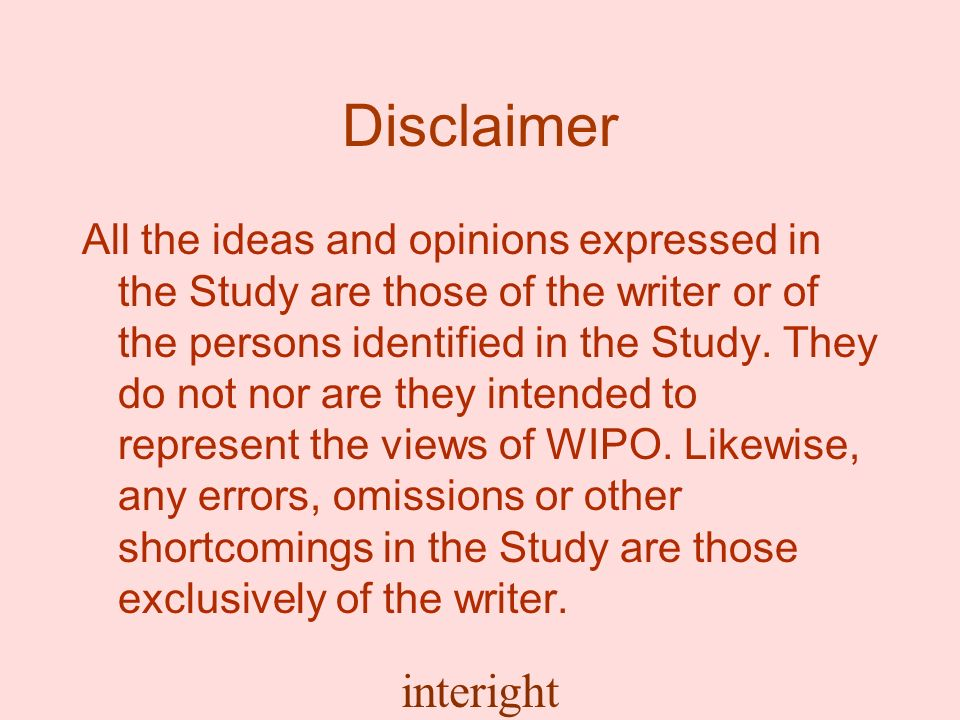interight Disclaimer All the ideas and opinions expressed in the Study are those of the writer or of the persons identified in the Study.