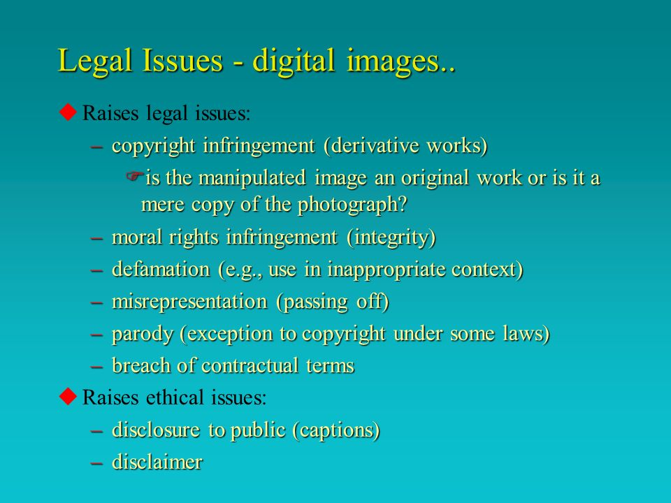 Legal Issues - digital images..