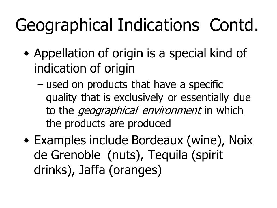 Geographical Indications Contd.