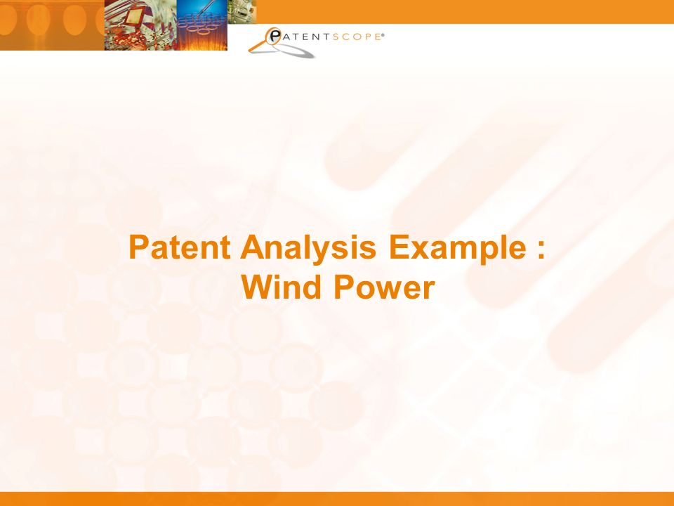 Patent Analysis Example : Wind Power