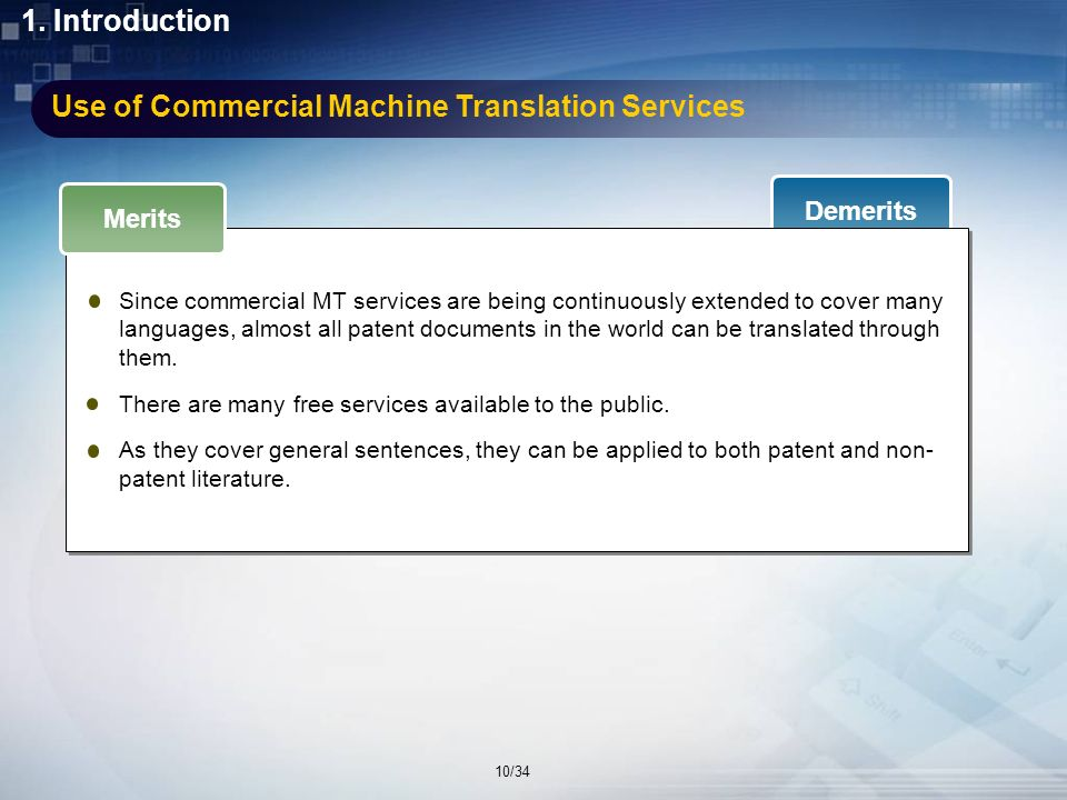 Commercial Machine Translation Services Lots of commercial MT services including Google are available to the public.