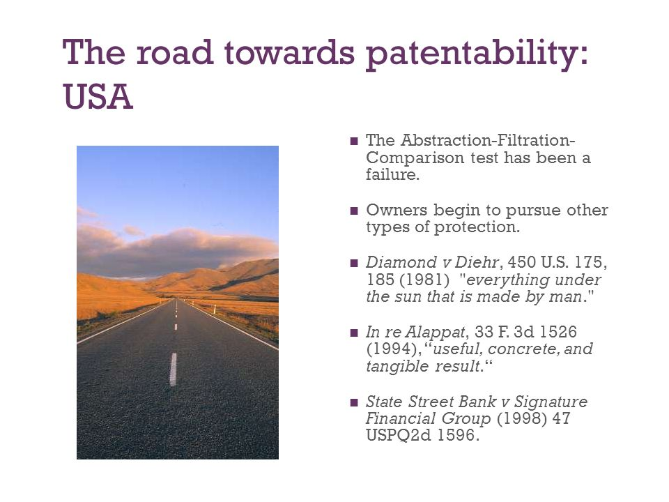 The road towards patentability: USA The Abstraction-Filtration- Comparison test has been a failure.