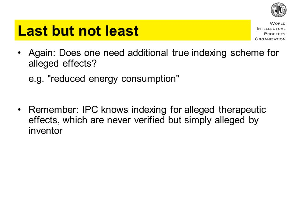 Last but not least Again: Does one need additional true indexing scheme for alleged effects.