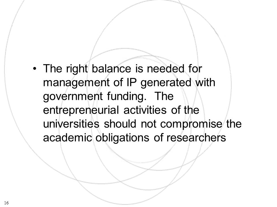 The right balance is needed for management of IP generated with government funding.