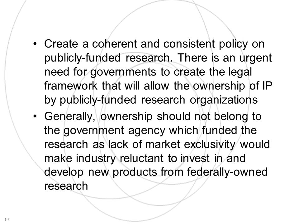 Create a coherent and consistent policy on publicly-funded research.