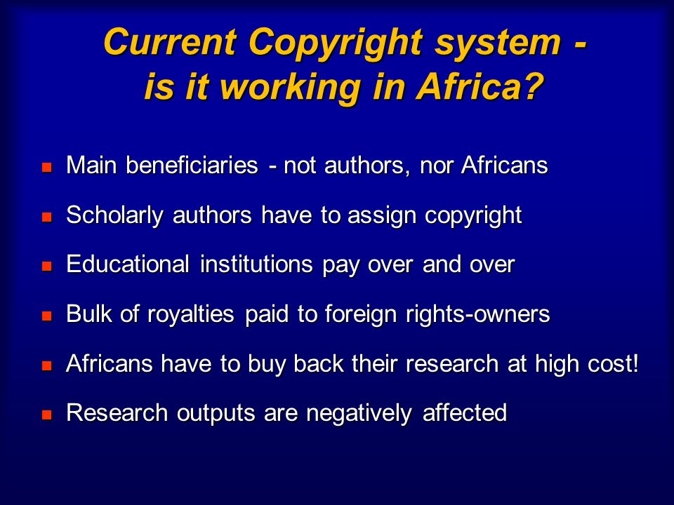 Current Copyright system - is it working in Africa.